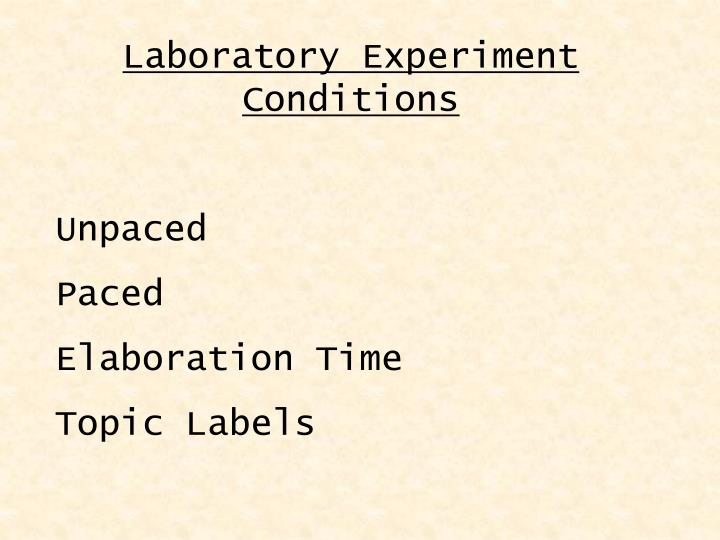 Laboratory Experiment Conditions