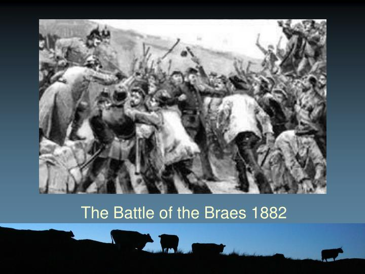 The Battle of the Braes 1882