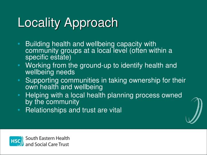 Locality Approach