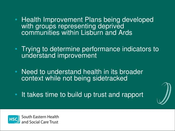 Health Improvement Plans being developed with groups representing deprived communities within Lisburn and Ards