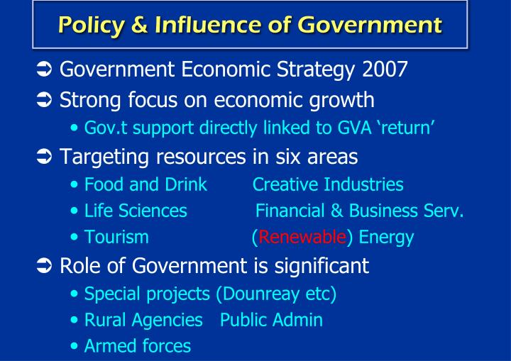 Policy & Influence of Government