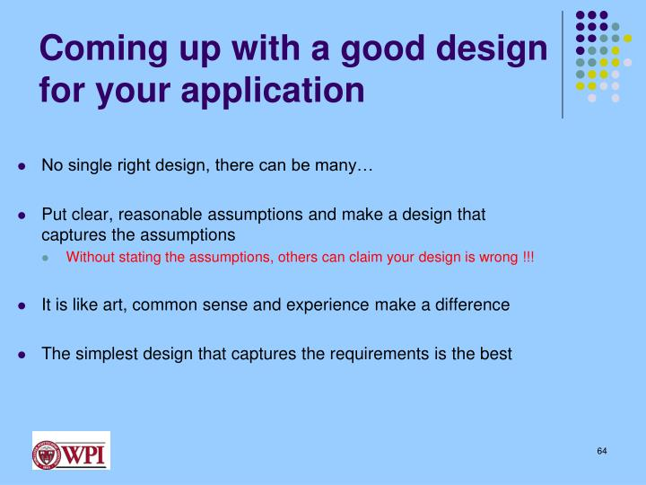 Coming up with a good design for your application