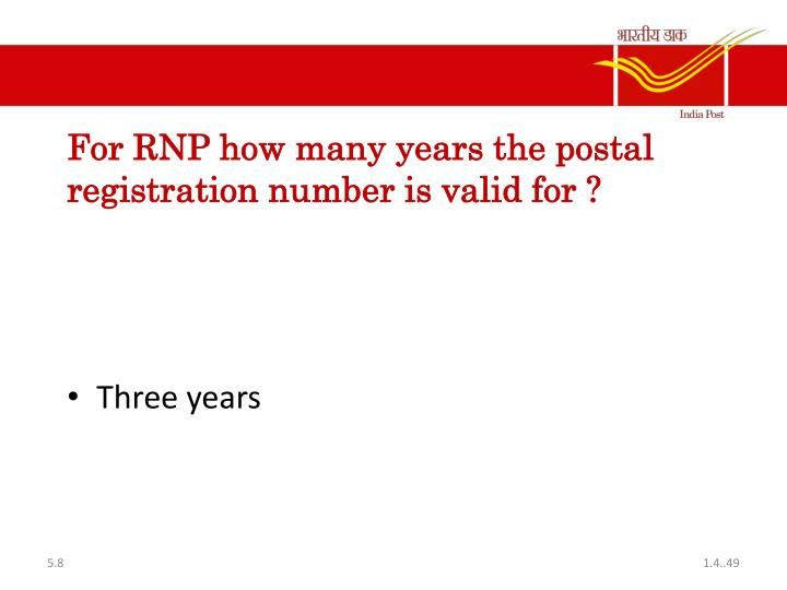 For RNP how many years the postal registration number is valid for ?