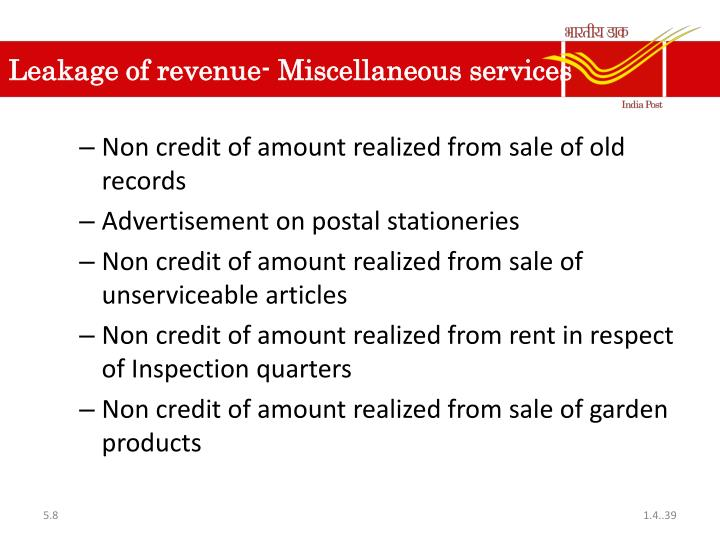 Leakage of revenue- Miscellaneous services