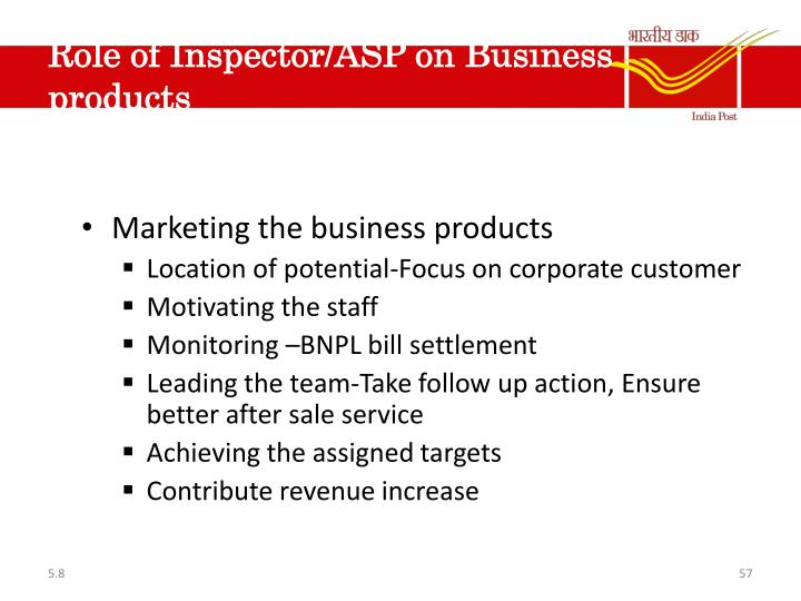Role of Inspector/ASP on Business products
