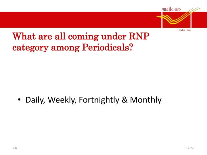 What are all coming under RNP category among Periodicals?