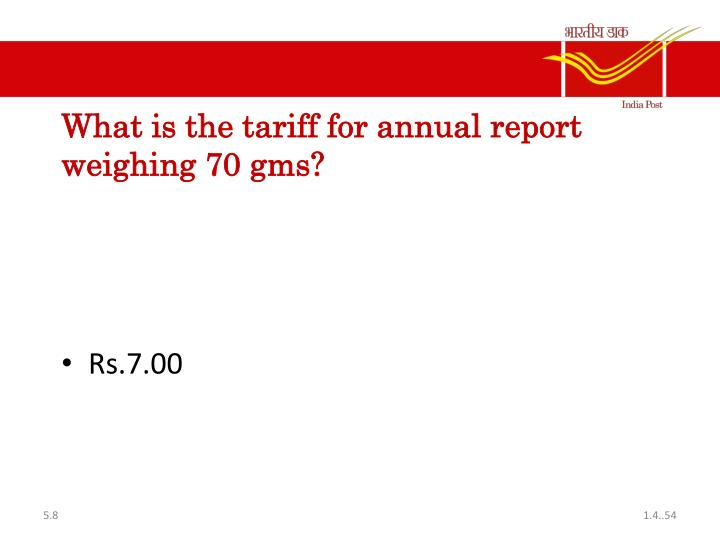What is the tariff for annual report weighing 70 gms?