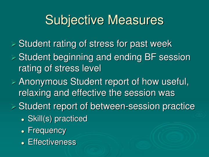 Subjective Measures