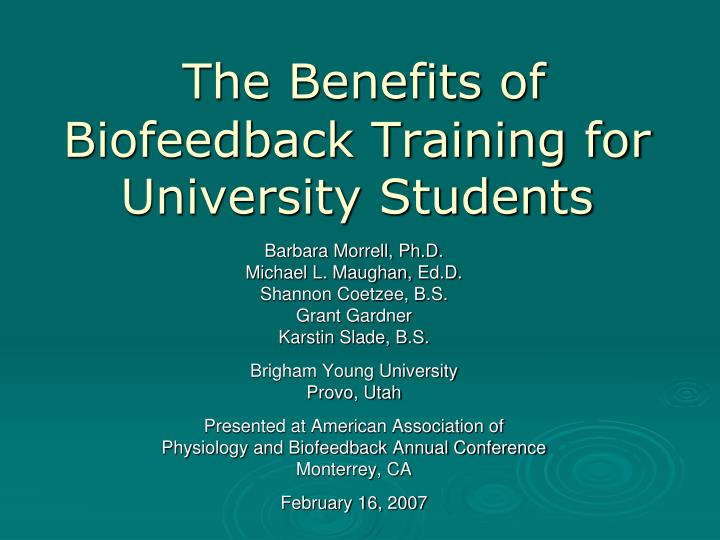 The Benefits of Biofeedback Training for University Students