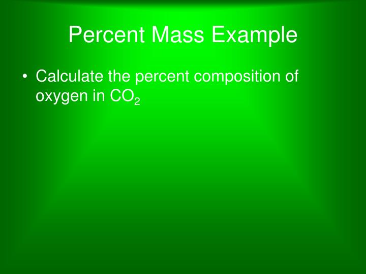 Percent Mass Example
