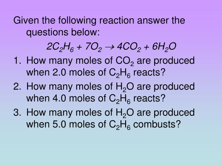Given the following reaction answer the questions below: