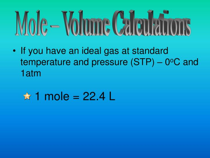 Mole – Volume Calculations