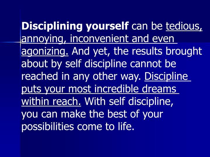 Disciplining yourself