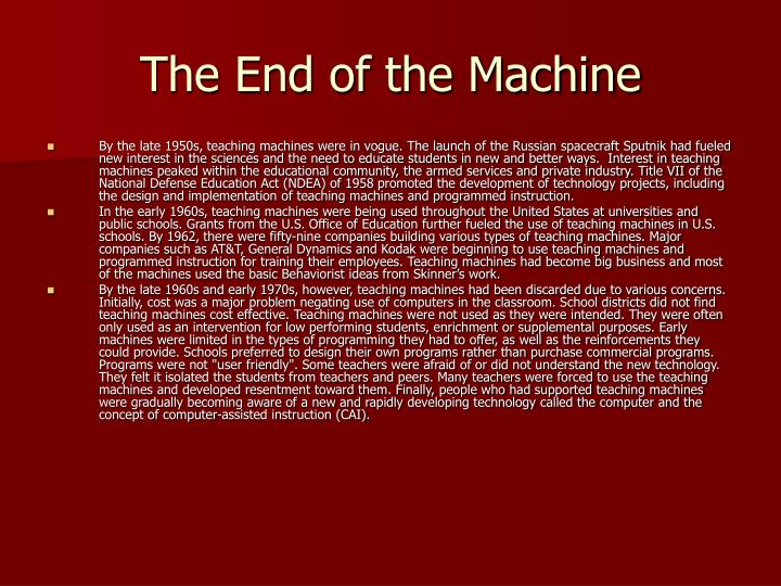 The End of the Machine