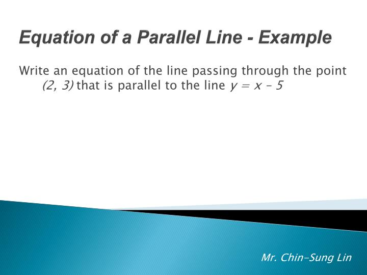 Write an equation of the line passing through the point