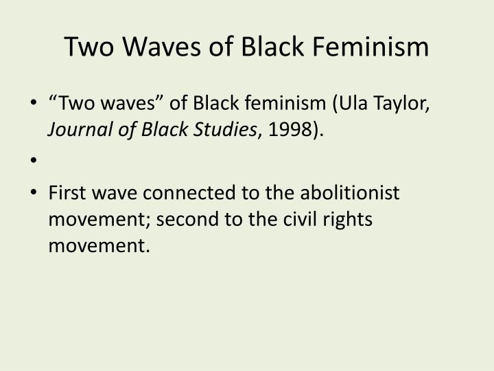 Two Waves of Black Feminism