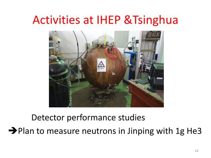 Activities at IHEP &Tsinghua
