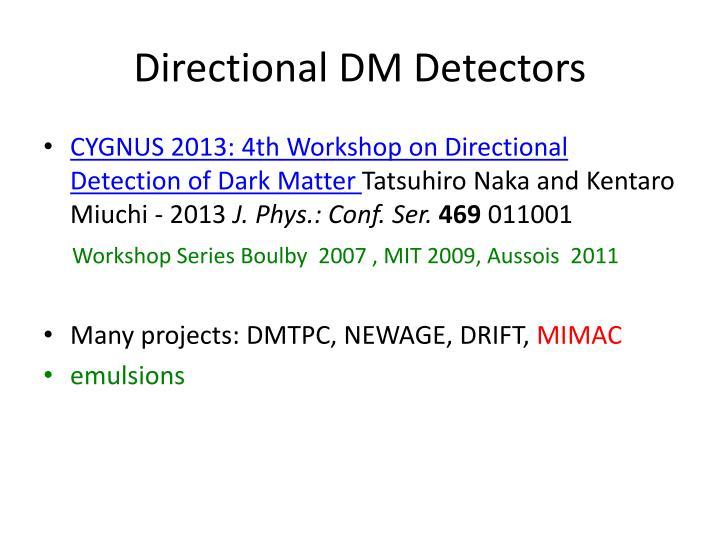 Directional DM Detectors