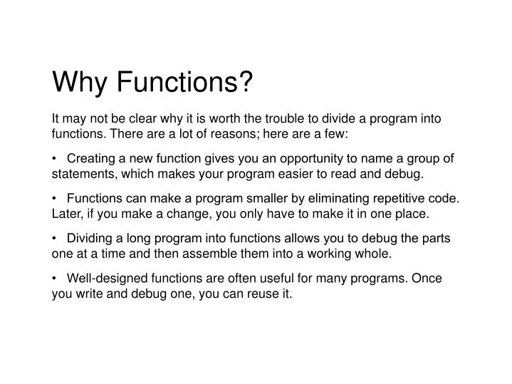 Why Functions?