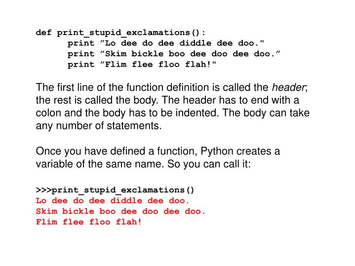 def print_stupid_exclamations():