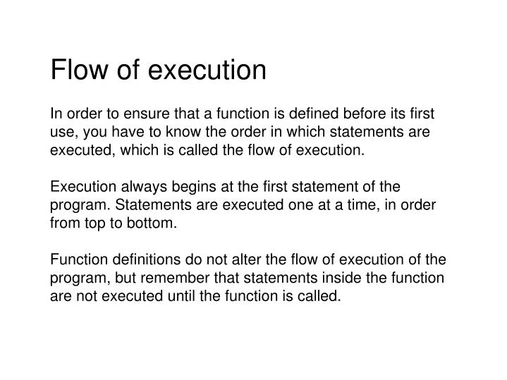 Flow of execution