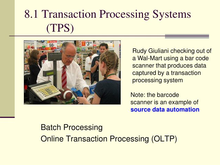 8.1 Transaction Processing Systems (TPS)