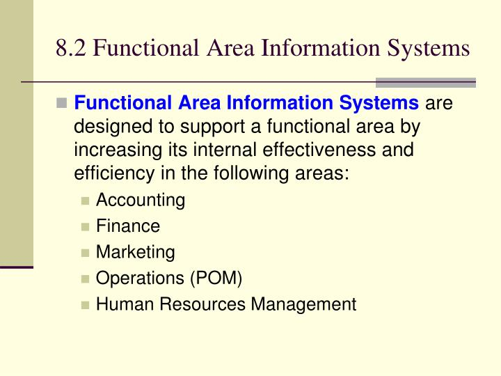 8.2 Functional Area Information Systems