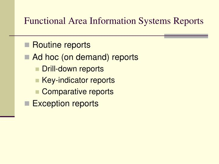 Functional Area Information Systems Reports