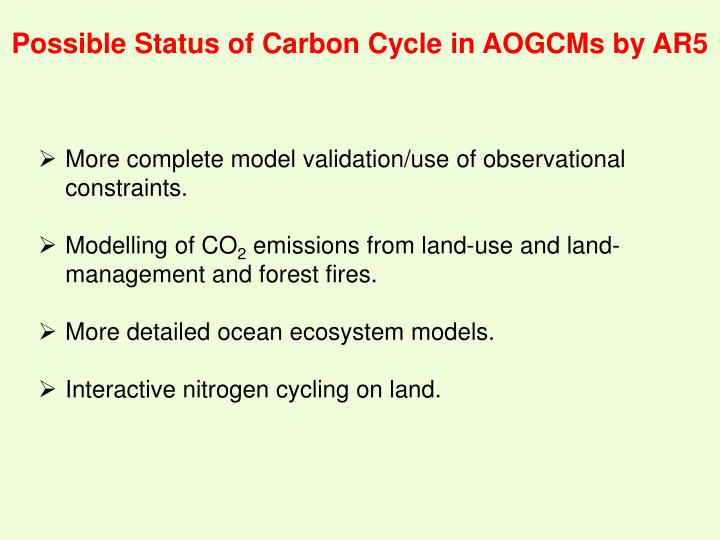 Possible Status of Carbon Cycle in AOGCMs by AR5