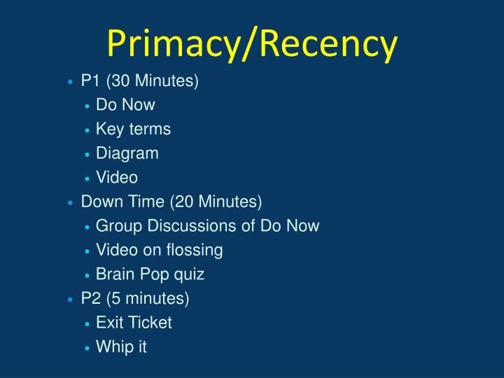 Primacy/Recency
