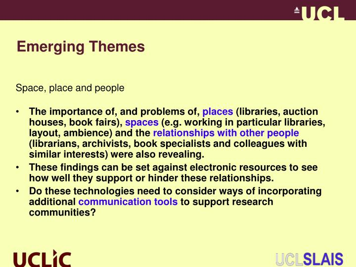 Emerging Themes