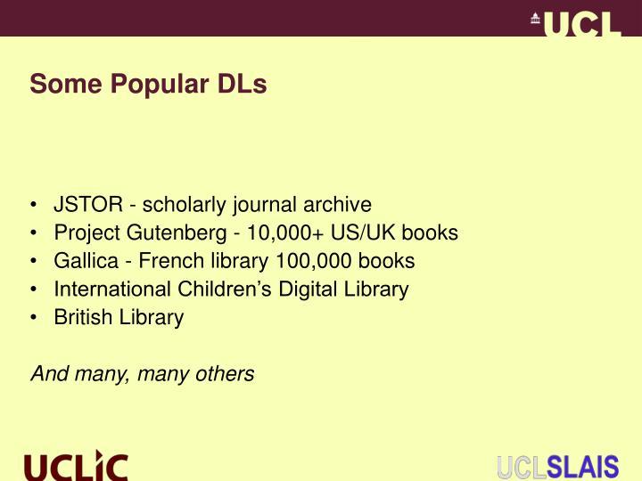 Some Popular DLs