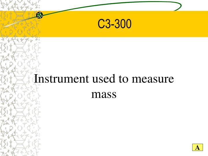 C3-300
