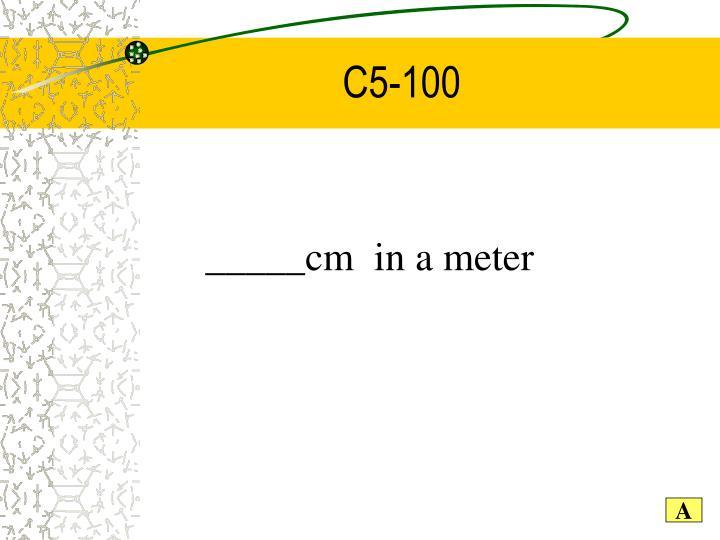 C5-100