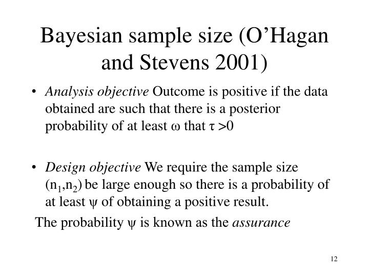 Bayesian sample size (O'Hagan and Stevens 2001)