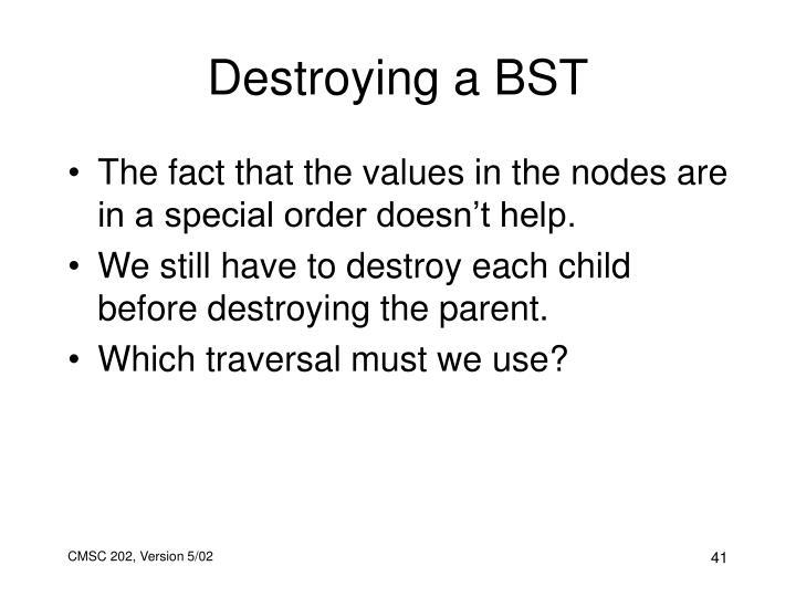 Destroying a BST
