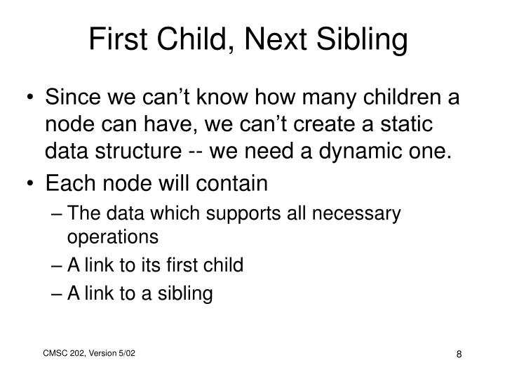 First Child, Next Sibling