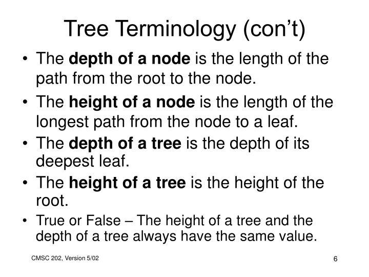 Tree Terminology (con't)