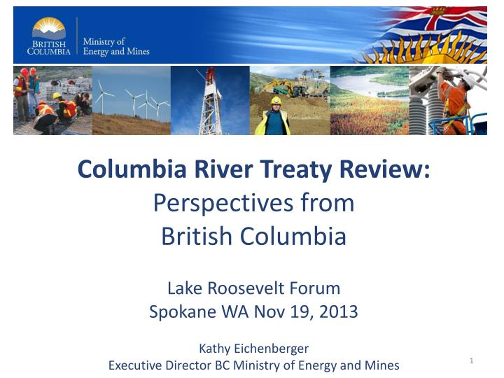 Columbia River Treaty Review: