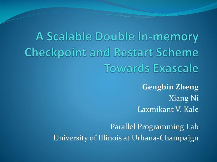 A scalable double in memory checkpoint and restart scheme towards exascale