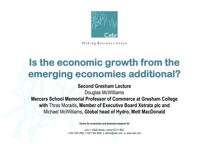 Is the economic growth from the emerging economies additional