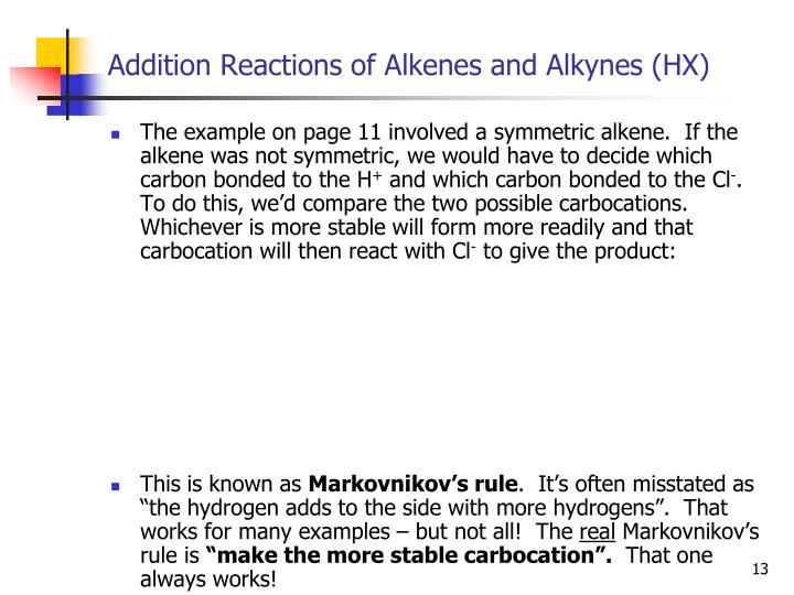 Addition Reactions of Alkenes and Alkynes (HX)