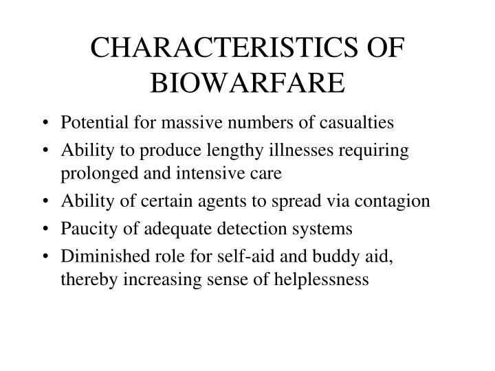 CHARACTERISTICS OF BIOWARFARE