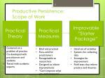 productive persistence scope of work
