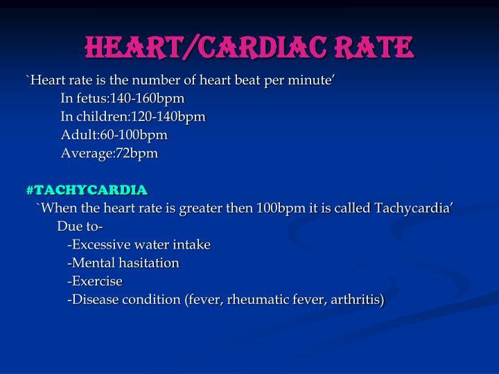 HEART/CARDIAC RATE