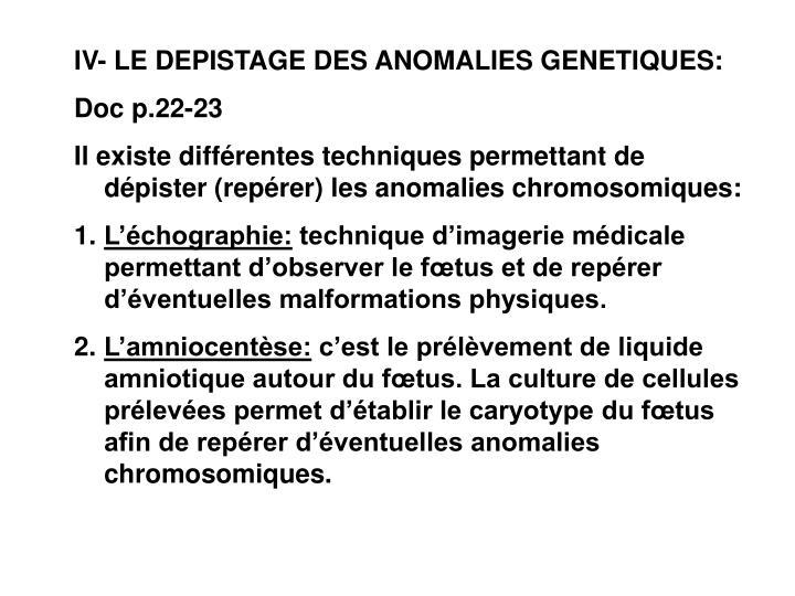 IV- LE DEPISTAGE DES ANOMALIES GENETIQUES: