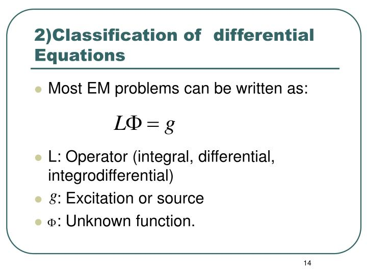 2)Classification of  differential Equations
