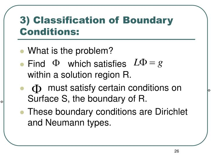 3) Classification of Boundary Conditions: