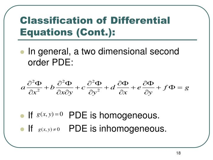 Classification of Differential Equations (Cont.):