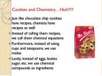 cookies and chemistry huh